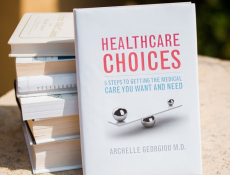How To Be Your Own Healthcare Advocate: Insights from Dr. Archelle Georgiou